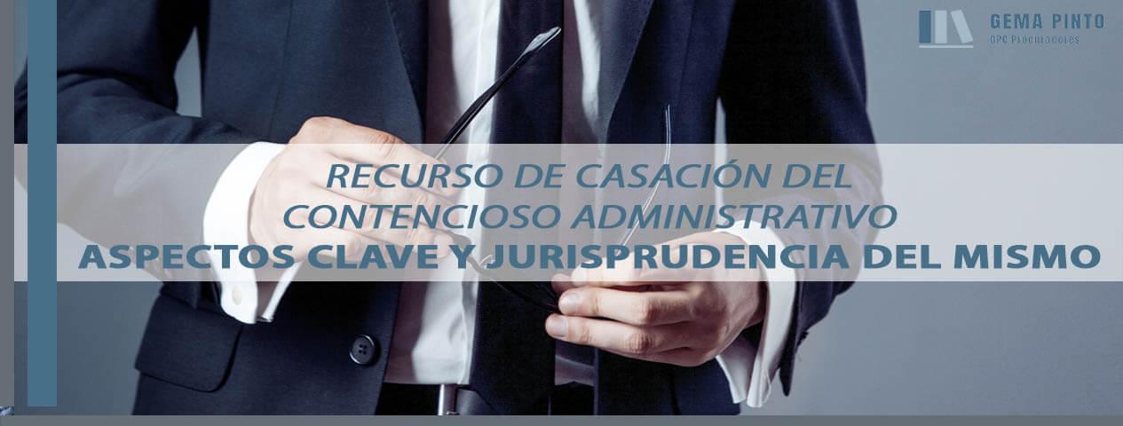 recurso-de-casacion-del-contencioso-administrativo